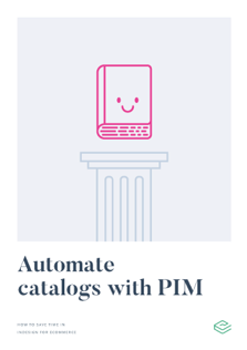 Automate catalogs with PIM