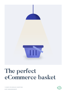 The Perfect eCommerce Basket